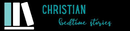 Christian Bedtime Stories